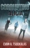 Corrupting Alicia, by Evan Tsoukalas.jpg