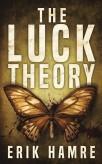 The Luck Theory, by Erik Hamre.jpg
